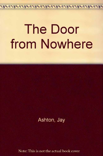 9780192716897: The Door from Nowhere