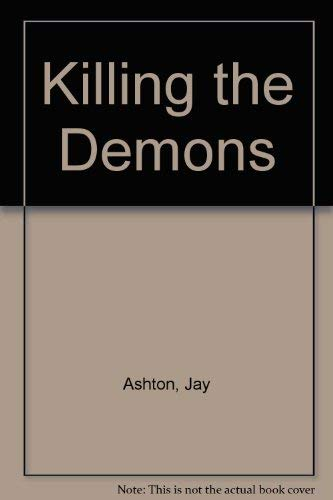 9780192717085: Killing the Demons