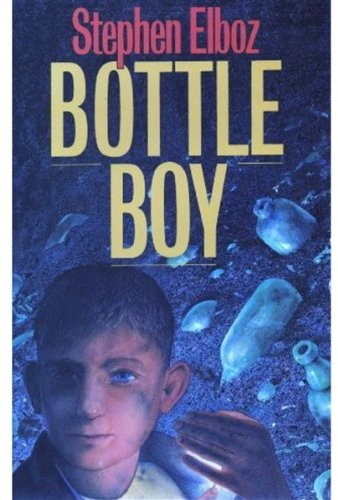 9780192717184: Bottle Boy
