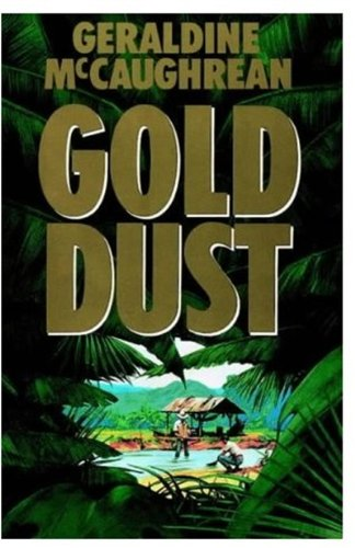 Gold Dust: Geraldine McCaughrean