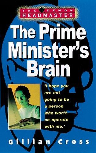 9780192717436: The Prime Minister's Brain (The Demon Headmaster)