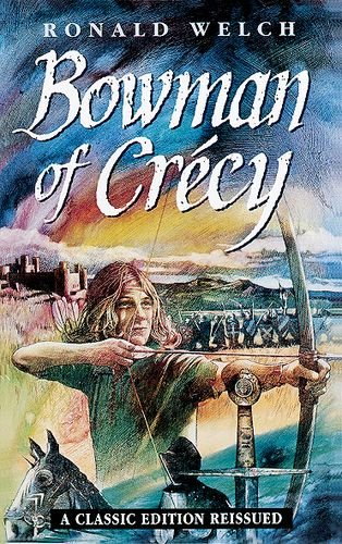9780192717467: Bowman of Crecy