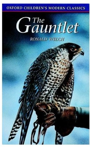 The Gauntlet (Oxford Childrens Modern Classics): Welch, Ronald