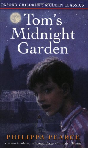 Tom's Midnight Garden (Oxford Children's Modern Classics) (0192717774) by Philippa Pearce