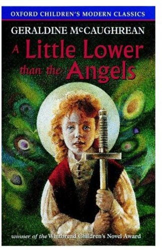 9780192717801: A Little Lower Than the Angels (Oxford Children's Modern Classics)