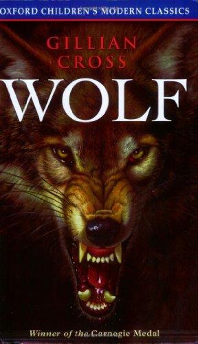 9780192717849: Wolf (Oxford Children's Modern Classics)