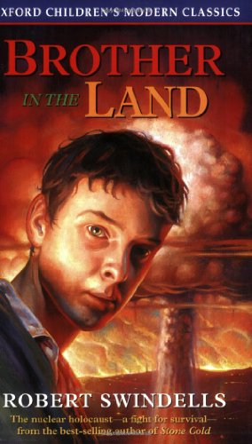 9780192717856: Brother in the Land (Oxford Children's Modern Classics)