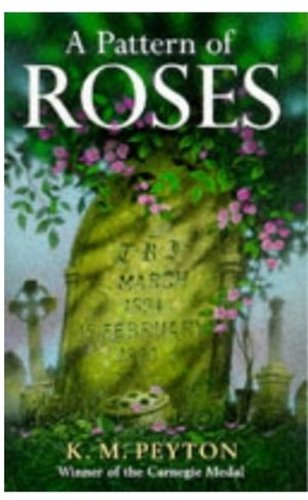 9780192718051: A Pattern of Roses (Oxford Children's Modern Classics)