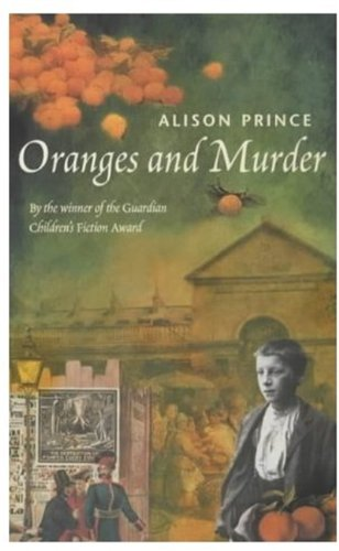 Oranges and Murder (0192718258) by Alison Prince