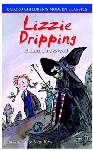Lizzie Dripping (Oxford Childrens Modern Classics): Cresswell, Helen