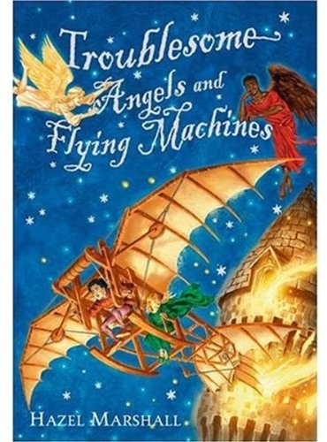 9780192719515: Troublesome Angels and Flying Machines