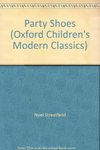 9780192719560: Party Shoes (Oxford Children's Modern Classics)