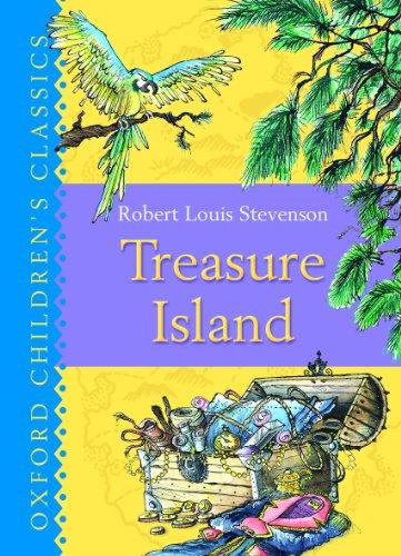 Treasure Island: Oxford Childrens Classics: Stevenson, Robert Louis