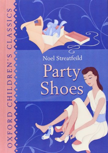 9780192720108: Oxford Children's Classics: Party Shoes
