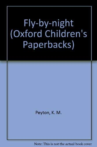 9780192720214: Fly-by-night (Oxford Children's Paperbacks)