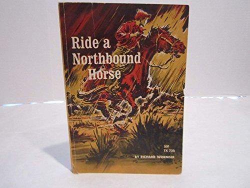 9780192720221: Ride a Northbound Horse (Oxford Children's Paperbacks)