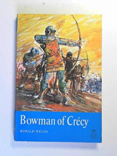 9780192720412: Bowman of Crecy (Oxford Children's Paperbacks)