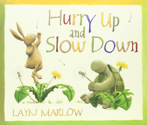 9780192720801: Hurry Up and Slow Down. Layn Marlow