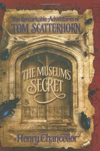 9780192720832: The Museum's Secret: The Remarkable Adventures of Tom Scatterhorn