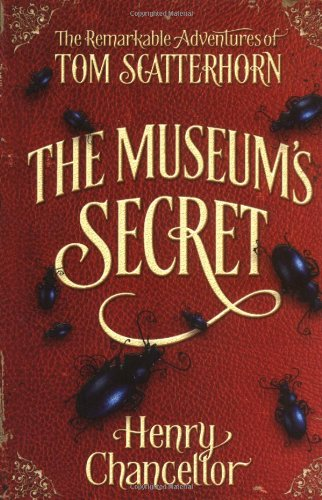 9780192720849: Museum's Secret (The Remarkable Adventures of Tom Scatterhorn): Bk. 1