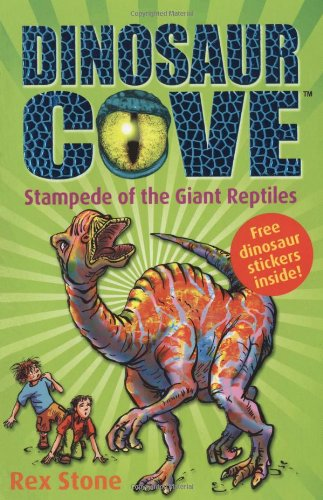 9780192720979: Stampede of the Giant Reptiles (Dinosaur Cove)