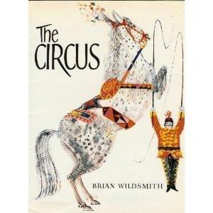 The Circus: Wildsmith, Brian