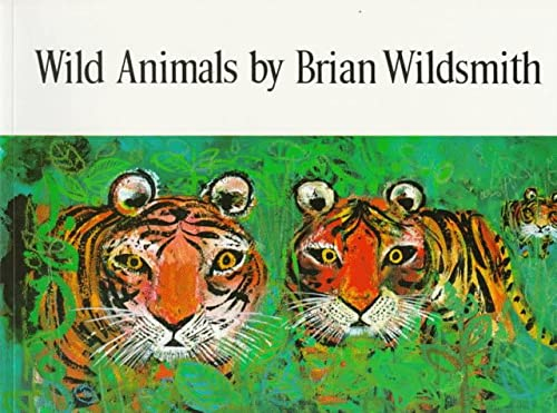 Wild Animals (0192721038) by Brian Wildsmith