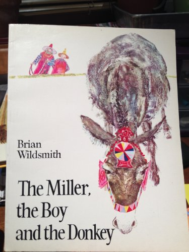 The Miller, the Boy, and the Donkey (9780192721143) by Wildsmith, Brian