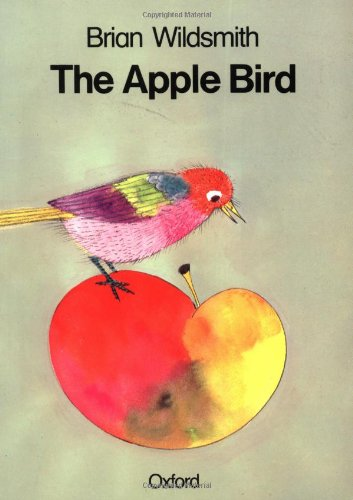 The Apple Bird 9780192721365 There is nothing more that this hungry bird likes to eat than a plump, juicy apple. But eat too much, and even fat birds get full. This colorful, wordless book follows one bird's apple feast.