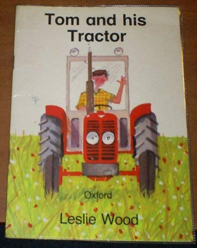9780192721631: Tom and his Tractor