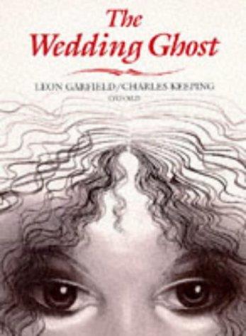 The Wedding Ghost (0192722468) by Leon Garfield