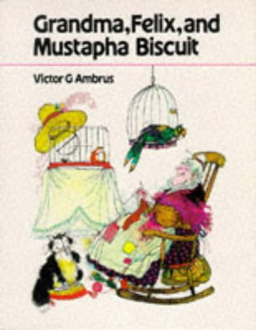 Grandma, Felix and Mustapha Biscuit: Ambrus, Victor