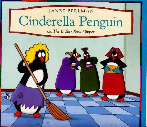 9780192722737: Cinderella Penguin or, the Little Glass Flipper