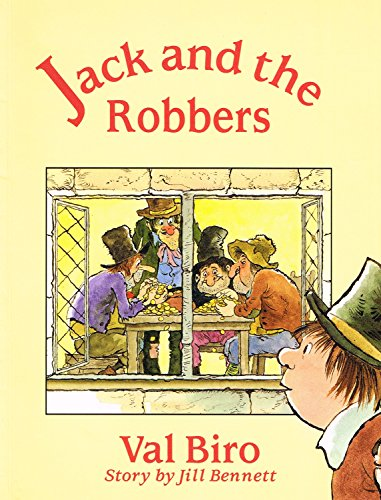 Jack and the Robbers (9780192722744) by Biro, Val; Bennett, Jill