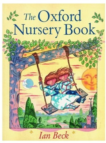 9780192723222: The Oxford Nursery Book