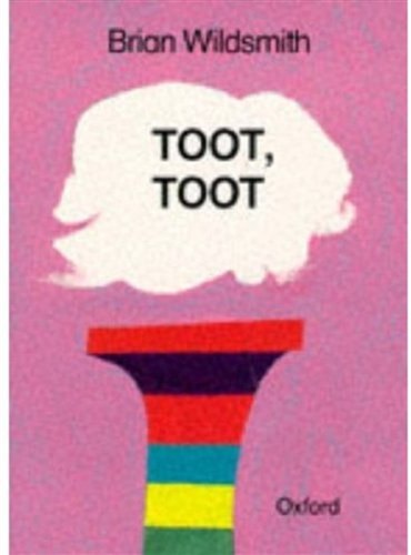 Toot, Toot (Big Books) (019272357X) by Wildsmith, Brian