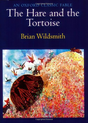 9780192723987: The Hare and the Tortoise (An Oxford Classic Fable)