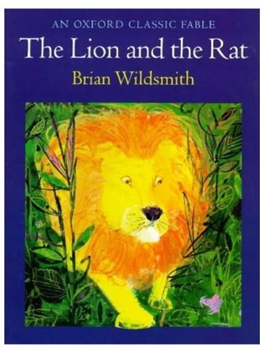 9780192723994: The Lion and the Rat (Oxford Classic Fables)