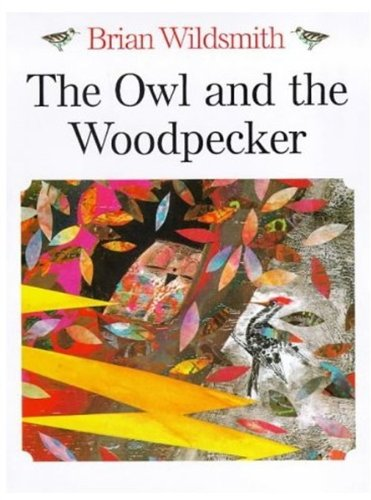 9780192724038: The Owl and the Woodpecker