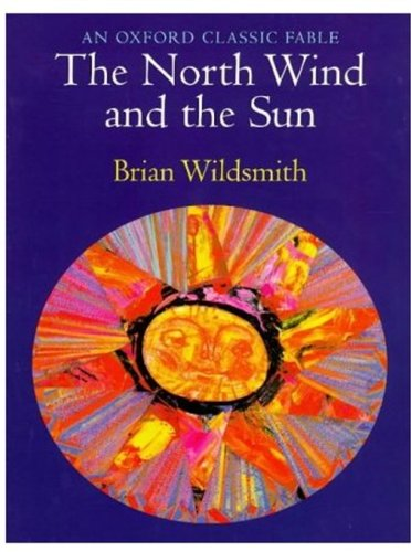 9780192724045: The North Wind and the Sun (Oxford Classic Fables)