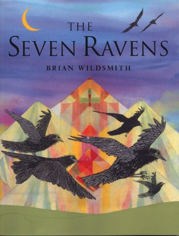 The Seven Ravens (019272407X) by Brian Wildsmith