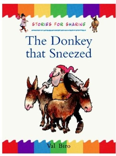 9780192724267: The Donkey That Sneezed (Traditional Tales: Stories for Sharing)