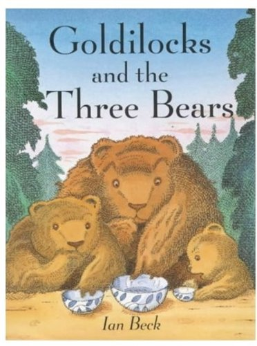 9780192724380: Goldilocks and the Three Bears