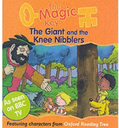 9780192724748: The Magic Key: Giant and the Knee Nibblers (The magic key story books)