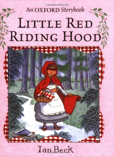 9780192724984: Little Red Riding Hood: Picture Book (Oxford Storybook)