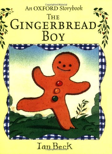 9780192725394: The Gingerbread Boy (Oxford Storybook)