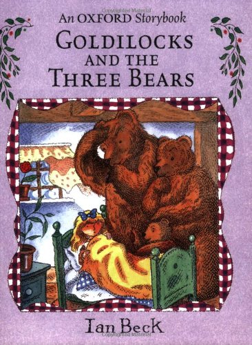 9780192725400: Goldilocks and the Three Bears (Oxford Storybook)