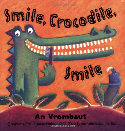 9780192725479: Smile, Crocodile, Smile