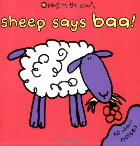 9780192725646: Sheep Says Baa! (Bang on the Door)