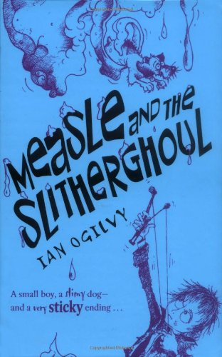 9780192726155: Measle and the Slitherghoul